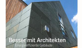 """Initiative """"Besser mit Architekten – Energieeffiziente Gebäude"""""""