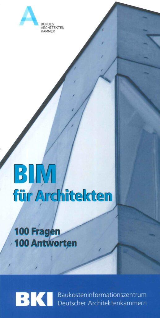 BIM für Architekten 100 Fragen 100 Antworten