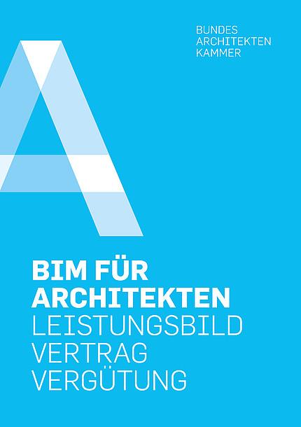 BIM für Architekten Leistungsbild Vertrag