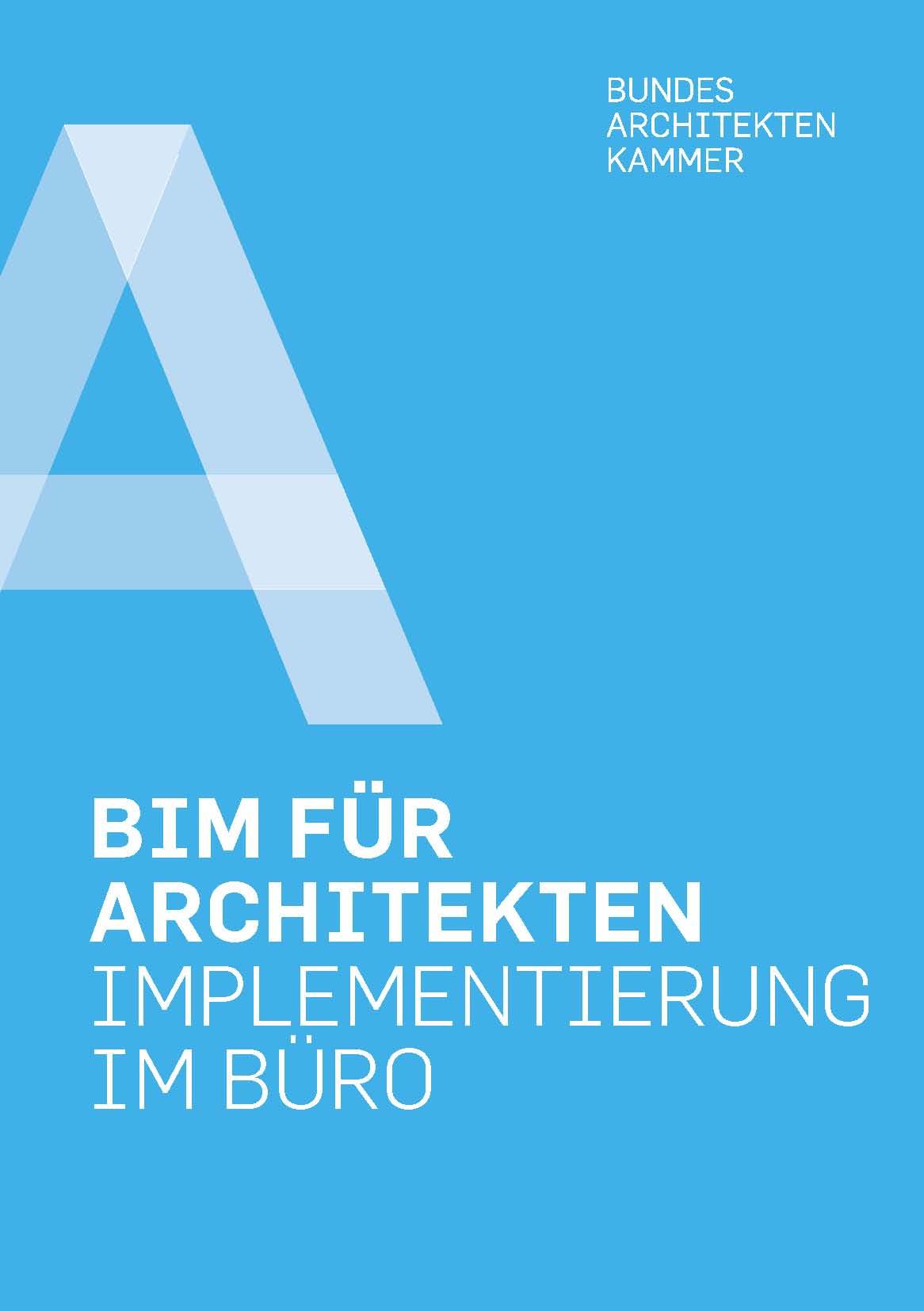 BIM für Architekten – Implementierung im Büro