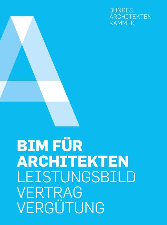 BIM für Architekten: Leistungsbild Vertrag Vergütung