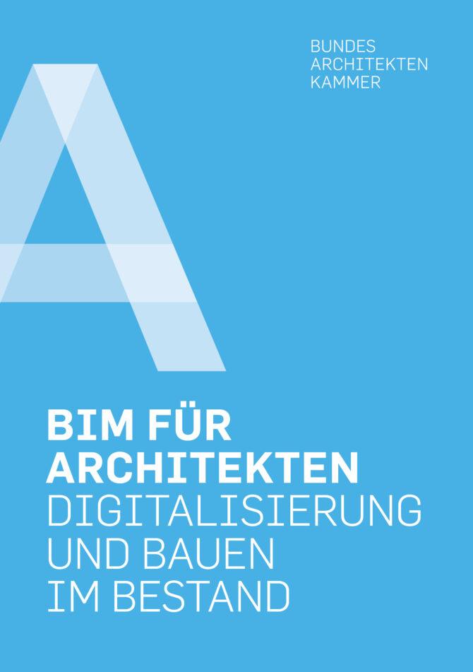 """Titelseite des Bandes """"BIM für Architekten - Digitalisierung im Bestand"""""""