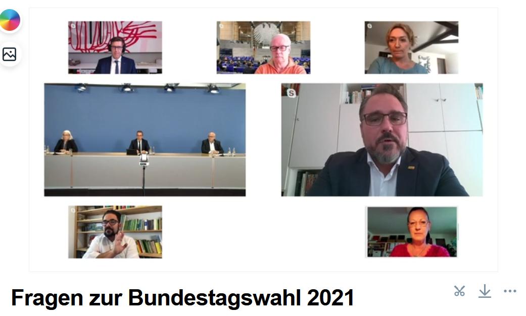 Fragen an die Parteien zur Bundestagswahl 2021 am 2.9., 11 bis 12:30 Uhr im Livestream